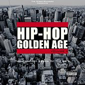 Hip-Hop Golden Age, Vol. 2 (The Greatest Songs of the 90's) [The Streetbangerz Presents] von Various Artists