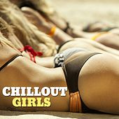 Chillout Girls by Various Artists