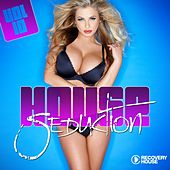 House Seduction, Vol. 10 by Various Artists