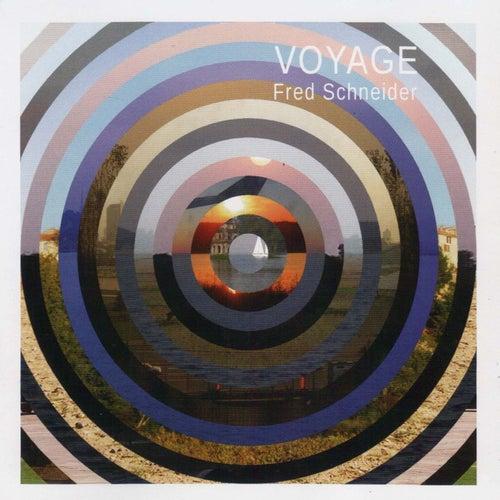 Voyage by Fred Schneider