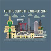 Future Sound of Bangkok 2014 by Various Artists