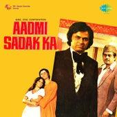 Aadmi Sadak Ka (Original Motion Picture Soundtrack) by Various Artists
