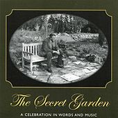 The Secret Garden: A Celebration in Words & Music by Various Artists