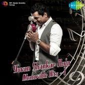 Yuvan Shankar Raja: Memorable Hits, Vol. 1 by Various Artists