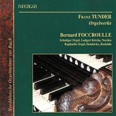Tunde: Organ Works by Bernard Foccroulle