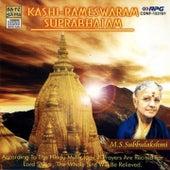 Kashi Rameswaram Suprabhatham by M.S. Subbu Lakshmi