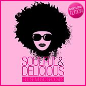 Soulful & Delicious - House Music Grooves (Barcelona Edition) by Various Artists