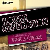 House Generation Presented by Tune Brothers by Various Artists