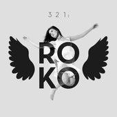3, 2, 1: Roko by Roko