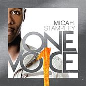 One Voice by Micah Stampley