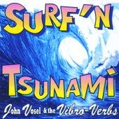 Surfin' Tsunami by John Vosel