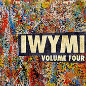 IWYMI Volume Four by Various Artists