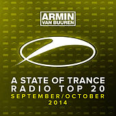 A State Of Trance Radio Top 20 - September / October 2014 (Including Classic Bonus Track) by Various Artists