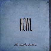 Howl by The Howlin' Brothers