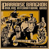 21st Century Molam by The Paradise Bangkok Molam International Band