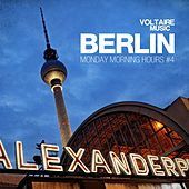 Berlin - Monday Morning Hours #4 by Various Artists