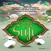 Mehfil-E-Sufi, Vol. 3 by Various Artists