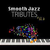 Smooth Jazz Tributes, Vol. 3 by Smooth Jazz Allstars