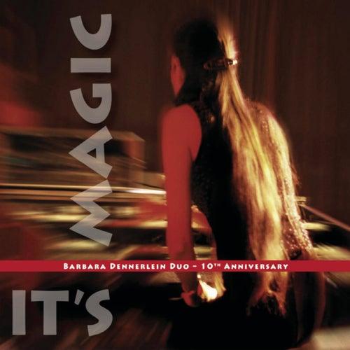 10th Anniversary - It's Magic by Barbara Dennerlein