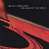 The Edge of the World by Buddy Mondlock