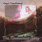 The Enchanted Way by Aryeh Frankfurter