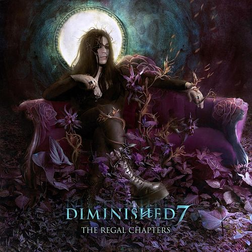The Regal Chapters by Diminished 7