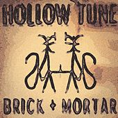 Hollow Tune by Brick+Mortar