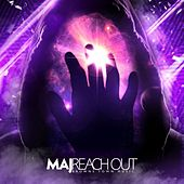 Reach Out by M.A.J.
