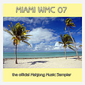 Miami WMC 2007 Sampler by Various Artists