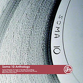 Soma 10 Anthology by Various Artists