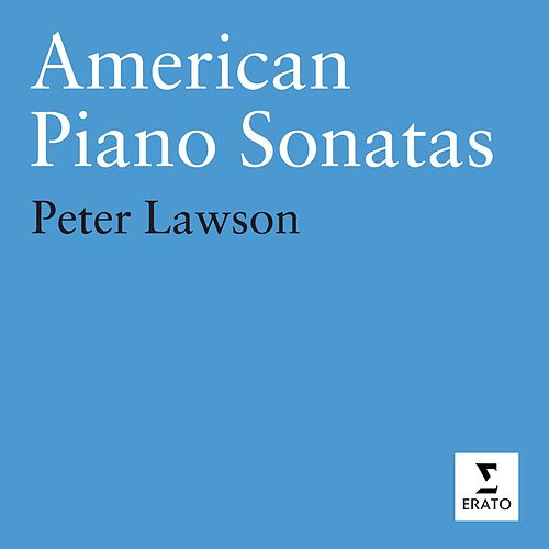 American Piano Sonatas by Peter Lawson