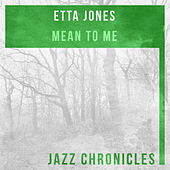 Mean to Me (Live) by Etta Jones