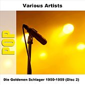 Die Goldenen Schlager 1950-1959 (Disc 2) by Various Artists