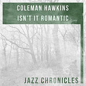 Isn't It Romantic (Live) by Coleman Hawkins