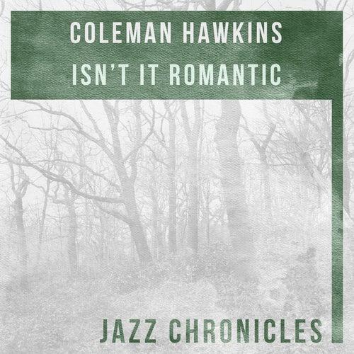 Isn't It Romantic (Live) by Coleman Hawkins