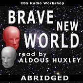 Brave New World Read By Aldous Huxley - Single by Aldous Huxley