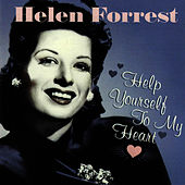 Help Yourself To My Heart by Helen Forrest