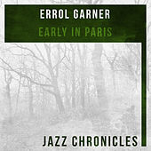 Early in Paris (Live) by Errol Garner