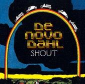 Shout EP by De Novo Dahl