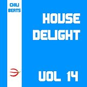 House Delight, Vol. 14 by Various Artists