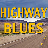 Highway Blues by Various Artists