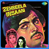 Zehreela Insaan (Original Motion Picture Soundtrack) by Various Artists