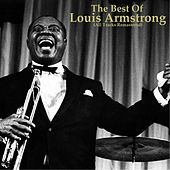 The Best of Louis Armstrong (Remastered) by Louis Armstrong