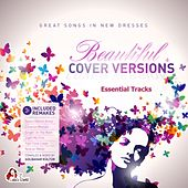 Beautiful Cover Versions - Essential Tracks (Compiled & Mixed by Gülbahar Kültür) by Various Artists