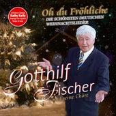 Oh du Fröhliche (Die schönsten deutschen Weihnachtslieder) by Various Artists