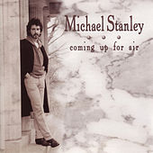 Coming Up For Air (Reissue) by Michael Stanley