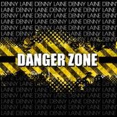 Danger Zone von Denny Laine