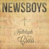 Hallelujah for the Cross von Newsboys