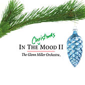 In the Christmas Mood II by Glenn Miller