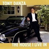 The House I Live In by Tony Danza